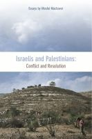 Purchased through the February 2013 More Books promotion: Israelis and Palestinians: conflict and resolution by Moshe Machover.