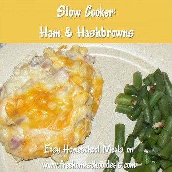 Easy Homeschool Meals: Slow Cooker Ham and Hashbrowns