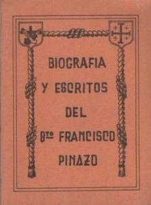 Biografia y escritos del beato Francisco Pinazo