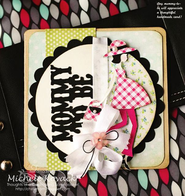 Card Making Inspiration Ideas Part - 35: Thoughts Of A Cardmaking Scrapbooker!: Mommy To Be And Other Misc.
