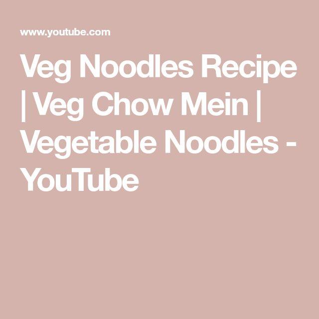 Veg Noodles Recipe   Veg Chow Mein   Vegetable Noodles - YouTube