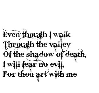 tho i walk through the valley of death - Google Search