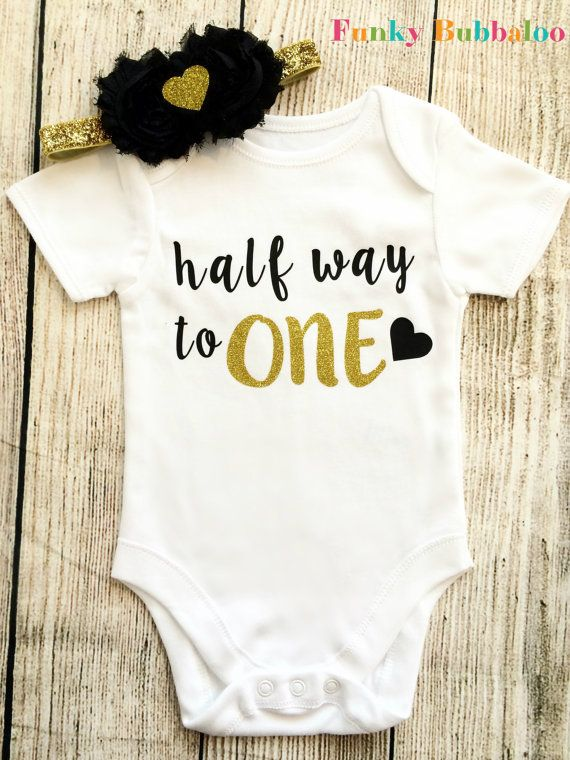 Half Way To One Half Birthday Bodysuit 6 Month Baby Girl