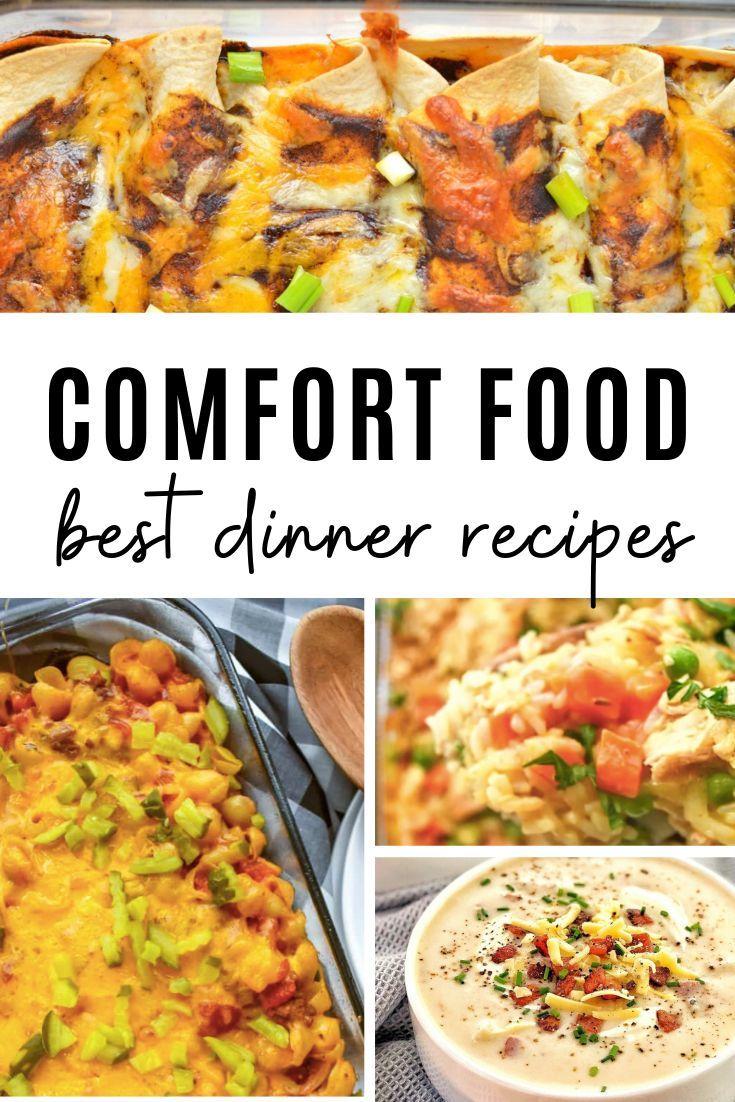 The Ultimate Comfort Food Dinner List 10 Best Easy Comfort Dinner Food Recipes Comfort Food Recipes Dinners Comfort Dinner Comfort Food
