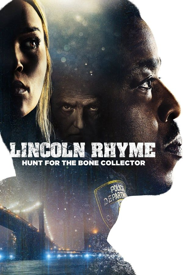 Assistir Lincoln Rhyme Hunt For The Bone Collector Online In 2020