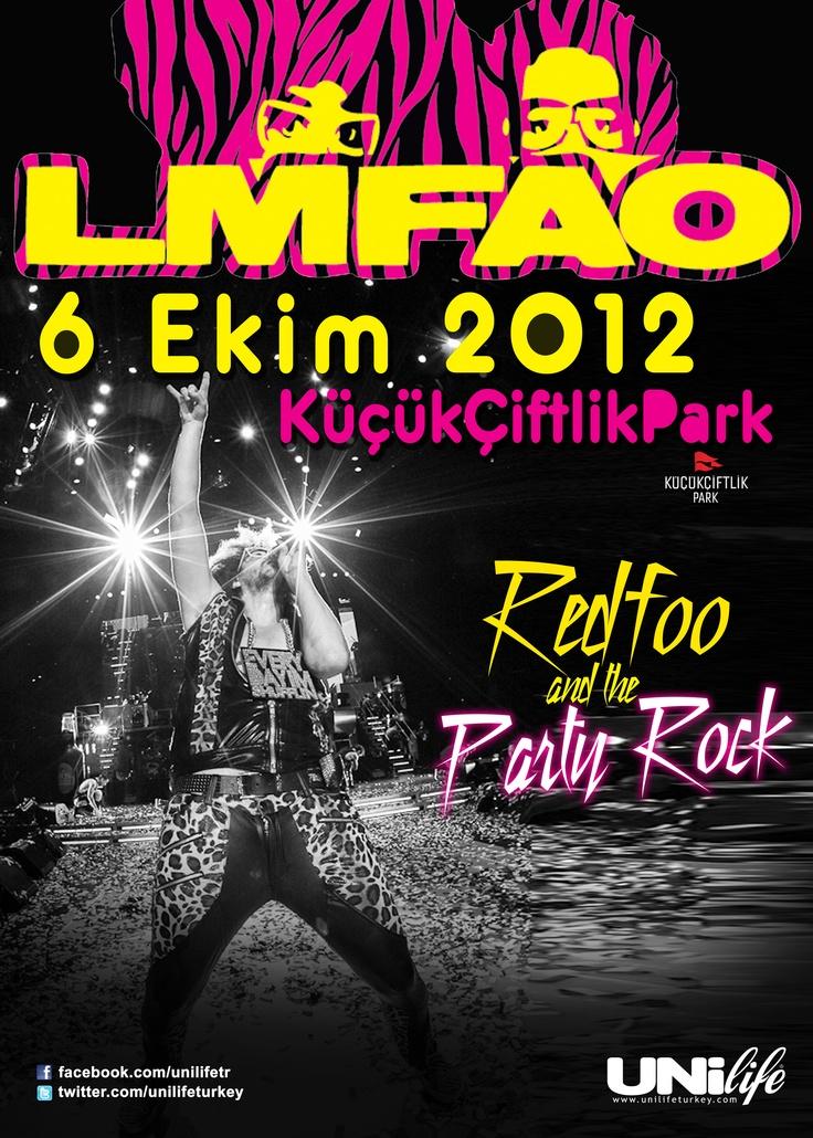 Amerika, Avrupa ve Türkiye'de milyonlarca müzikseveri eğlencenin doruğuna çıkaran, dünyanın en büyük dans müziği ve parti fenomeni LMFAO'nun çılgın ismi Redfoo & Party Rock Crew, 6 Ekim 2012'de Unilifeturkey organizasyonu ile İstanbul Küçükçiftlik Park'da!