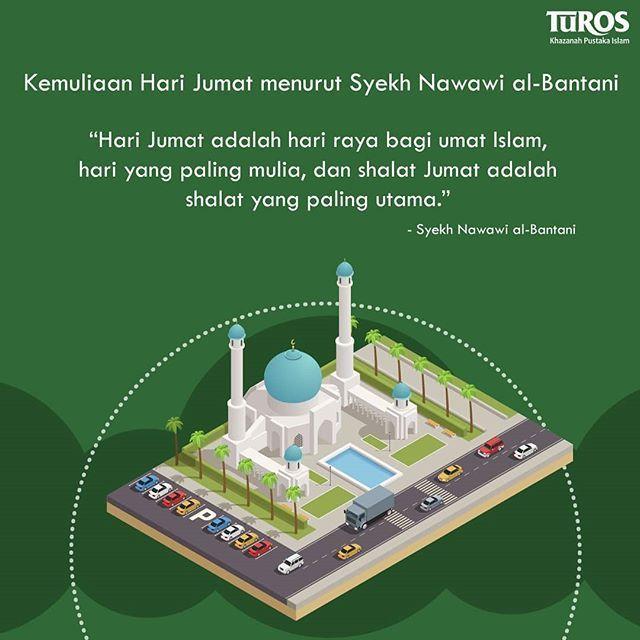 Kemuliaan Hari Jumat Menurut Syekh Nawawi Al Bantani Hari Jumat Adalah Hari Raya Bagi Umat Islam Hari Yang Paling Mulia Dan Shalat Jumat Ad Islam Teratai Imam