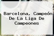 http://tecnoautos.com/wp-content/uploads/imagenes/tendencias/thumbs/barcelona-campeon-de-la-liga-de-campeones.jpg Barcelona vs Juventus. Barcelona, campeón de la Liga de Campeones, Enlaces, Imágenes, Videos y Tweets - http://tecnoautos.com/actualidad/barcelona-vs-juventus-barcelona-campeon-de-la-liga-de-campeones/