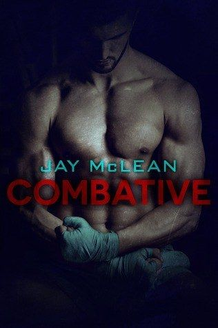 Combative by Jay McLean | HOT LIST - 15 SEXY NEW ROMANCE BOOKS YOU NEED TO KNOW ABOUT⭐️⭐️⭐️⭐️⭐️