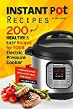 Instant Pot Recipes: 200 Healthy & Easy Recipes for your Electric Pressure Cooker - https://www.trolleytrends.com/?p=467266