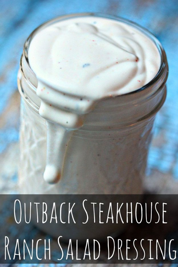 Copycat Recipes From Top Restaurants. Best Recipe Knockoffs from Chipotle, Starbucks, Olive Garden, Cinabbon, Cracker Barrel, Taco Bell, Cheesecake Factory, KFC, Mc Donalds, Red Lobster, Panda Express  |   Outback Steakhouse Ranch Salad Dressing Recipe  | http://diyjoy.com/copycat-recipes