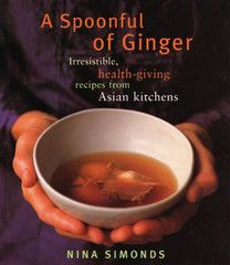 A Spoonful of Ginger: Irresistible, health-giving recipes from Asian kitchens. These great book explores recipes from across Asia.  $7.98