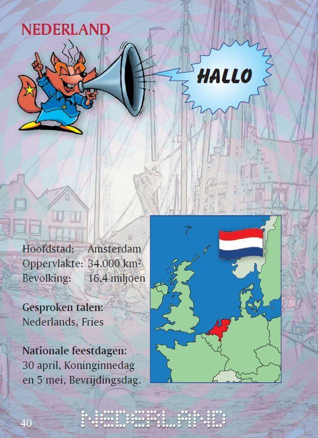 Nederland in het Europees kinderpaspoort. Leuke weetjes over de cultuur en gewoontes uit alle landen van de Europese Unie. Paspoortjes gebruiken in de klas? EU.nl -> Onderwijs