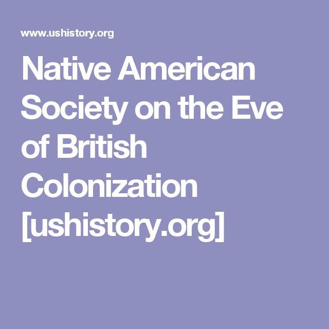 Native American Society on the Eve of British Colonization [ushistory.org]