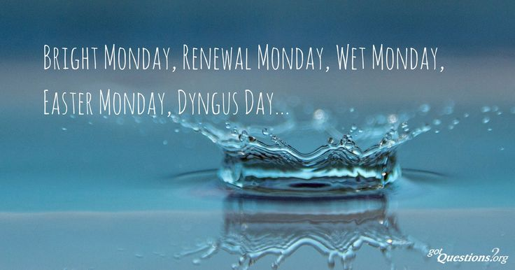 What is Easter Monday? What happened on the Monday after Jesus' death and resurrection?