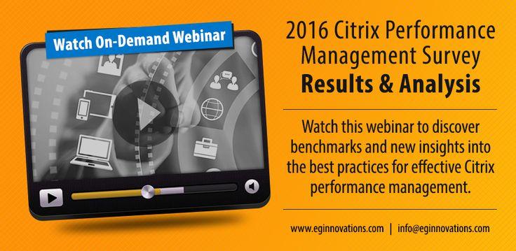 Watch On-Demand Webinar: 2016 Citrix Performance Management Survey: Results & Analysis