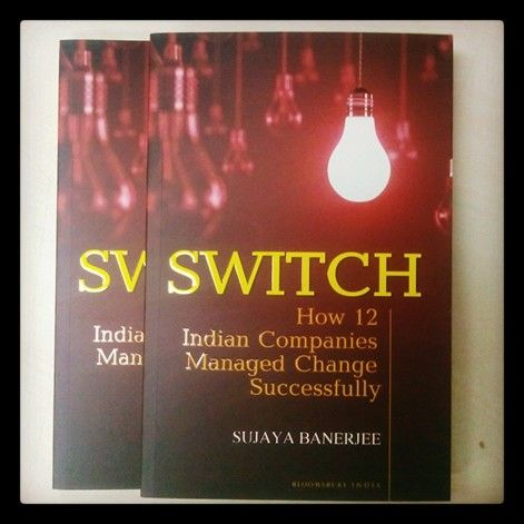 Switch: How 12 Indian Companies Managed Change Successfully is available at all stores now! #capgemini #lafarge #tatamotors #mahindra&mahindra
