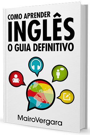 Como Aprender Inglês - O guia definitivo