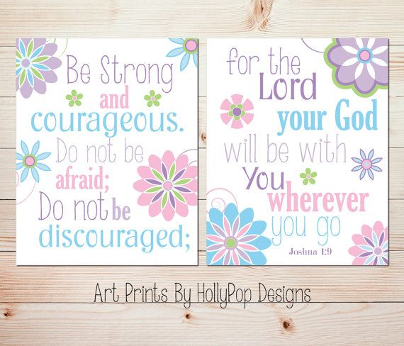 Joshua 1:9 Floral nursery decor Baby girl nursery art prints Pink purple blue nursery decor Toddler girls room wall art Bedroom Art #1330
