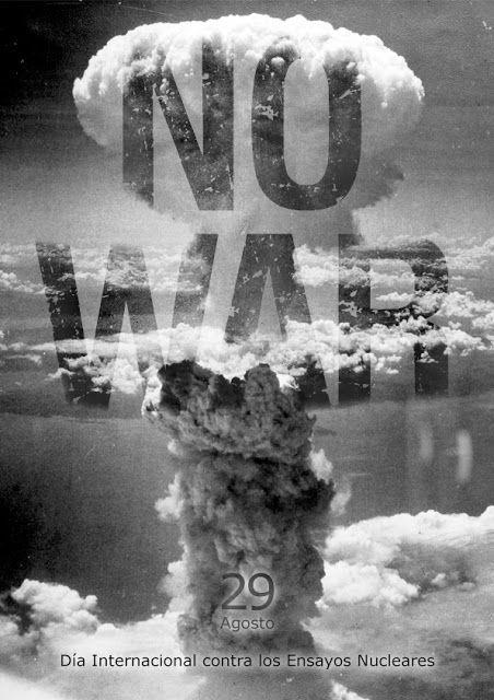 Oriol Bargalló: Día Internacional contra los Ensayos Nucleares