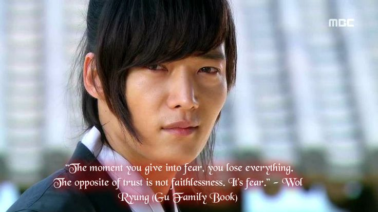 "Wol Ryung - ""Gu Family Book"". This drama was filled with quotes that I will carry with me forever. Such beautiful dialogue."