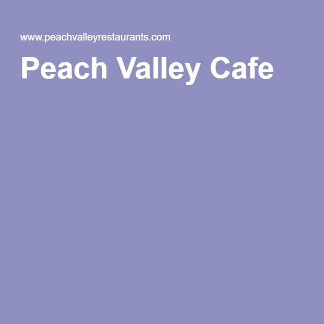 Peach Valley Cafe Locations