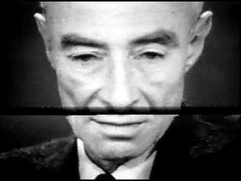 NOW I AM BECOME DEATH, THE DESTROYER OF WORLDS - ROBERT J. OPPENHEIMER