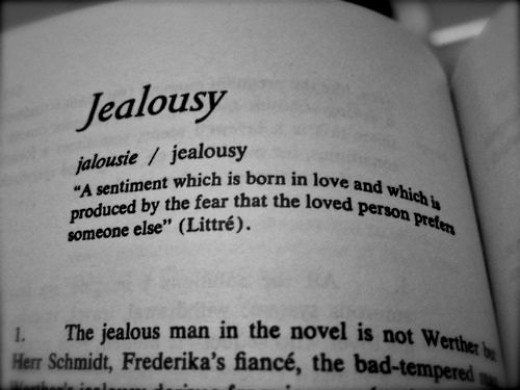 What is jealousy if it is not a reflection of your own failures and insecurities?