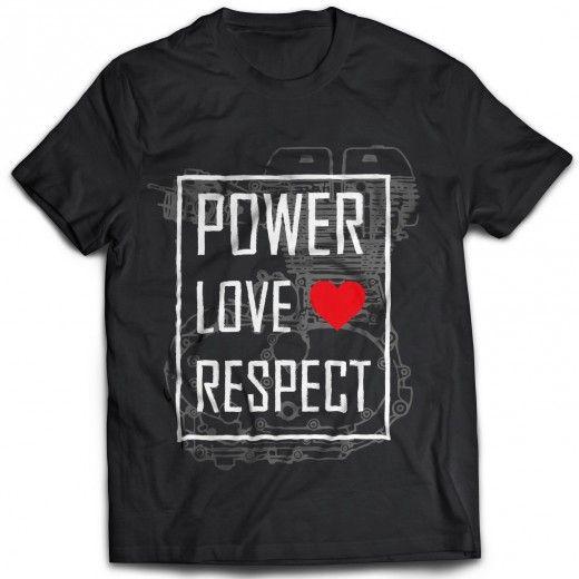 Power Love Respect Biker Tshirt - Automobiles>Bikes