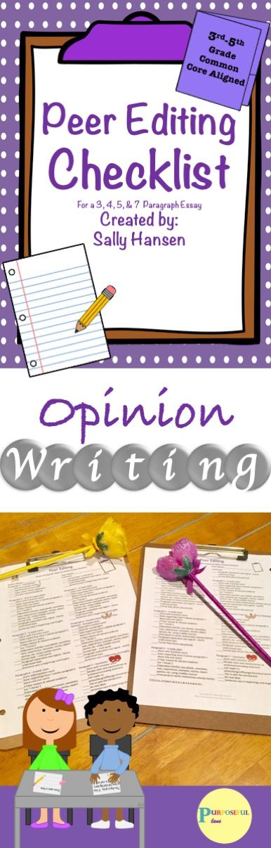Opinion Writing Peer Editing Checklist CCSS Aligned for Grades 3rd - 5th #Ccss #Writing #LanguageArts #Opinion #Essay #Elementary #Education #Peer #Edit #Tpt #PurposefulPlans