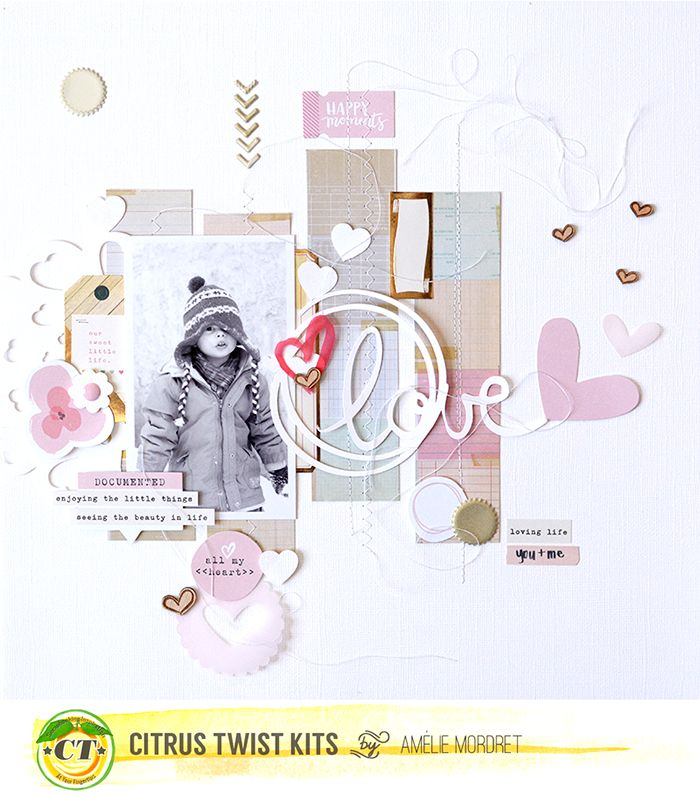 Our Documented Life Amélie MORDRET: DT CITRUS TWIST KITS - LOVE LAYOUT