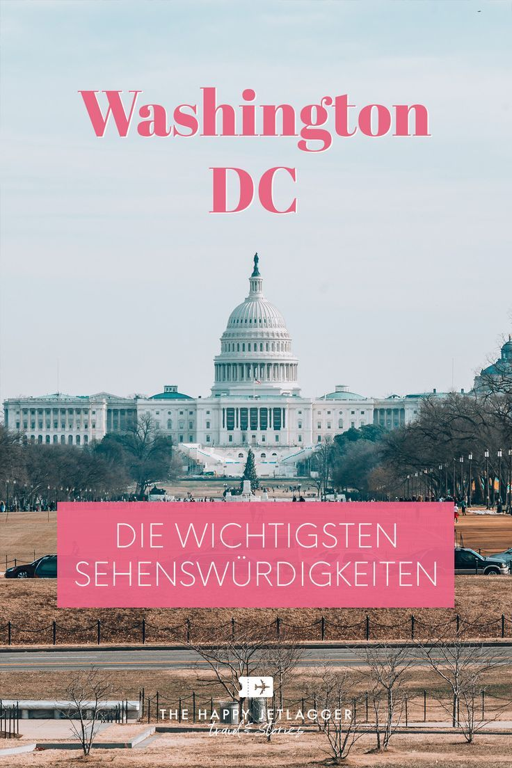 Ein Tag In Washington Dc Die Wichtigsten Sehenswurdigkeiten Washington Dc Reise Usa Reise Nordamerika Reisen