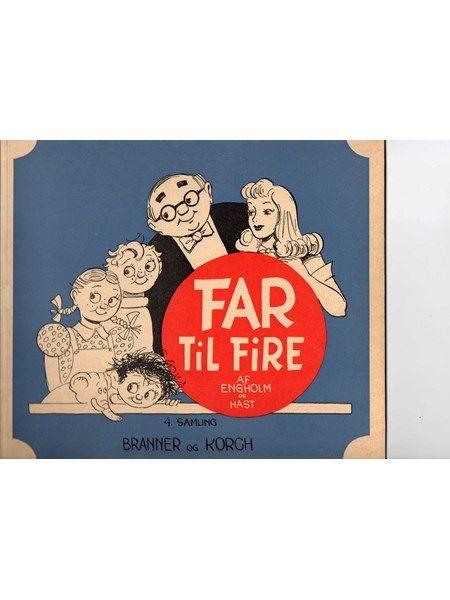 Kaj Engholm - Far til Fire - 4. Samling - Branner og Korch