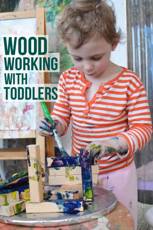 Activities for Toddlers - Working with Wood (painting, gluing, constructing)