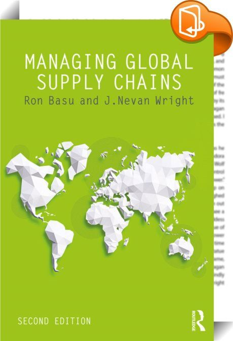 "Managing Global Supply Chains    :  Starting from the concept that ""there is no point driving a Ferrari in a traffic jam"", Basu and Wright demonstrate the importance of good supply chain management in Managing Global Supply Chains. Building on the successful Total Supply Chain Management and incorporating the new challenges of globalisation, this book demonstrates the practical tools and techniques that add value, deliver cost reduction and improve customer satisfaction. This new editi..."