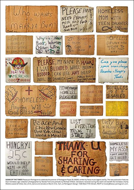 Pentagram Paper 39 SIGNS, collection of homeless signs. We pray that all those who are homeless seek shelter and guidance to get back on their feet. In Houston we would love to help! Please visit www.sohmission.org.