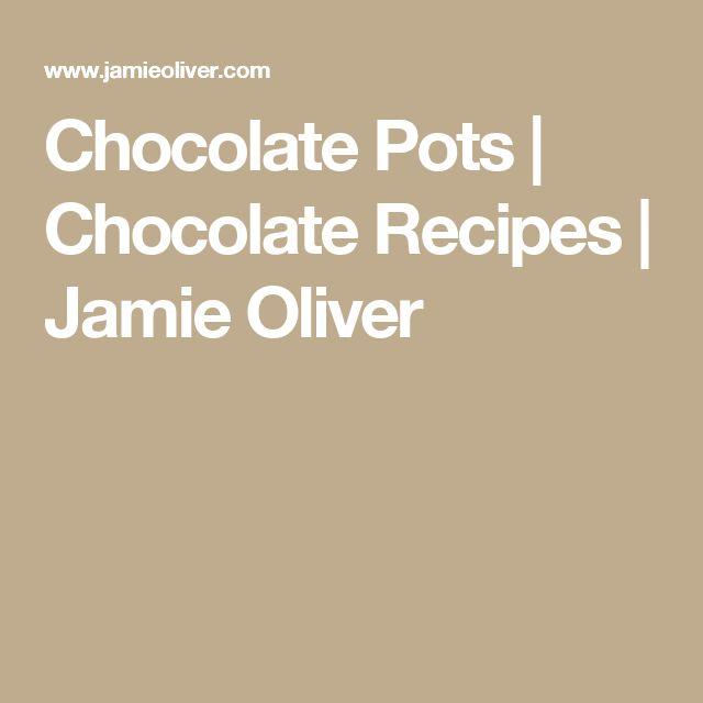Chocolate Pots | Chocolate Recipes | Jamie Oliver