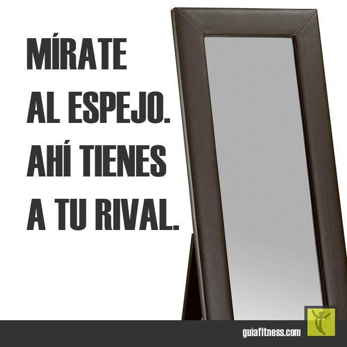 Mírate al espejo. Ahí tienes a tu rival. | Guía Fitness