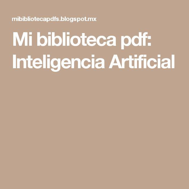 Mi biblioteca pdf: Inteligencia Artificial