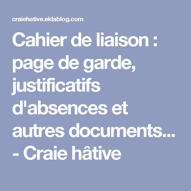Cahier de liaison : page de garde, justificatifs d'absences et autres documents... - Craie hâtive
