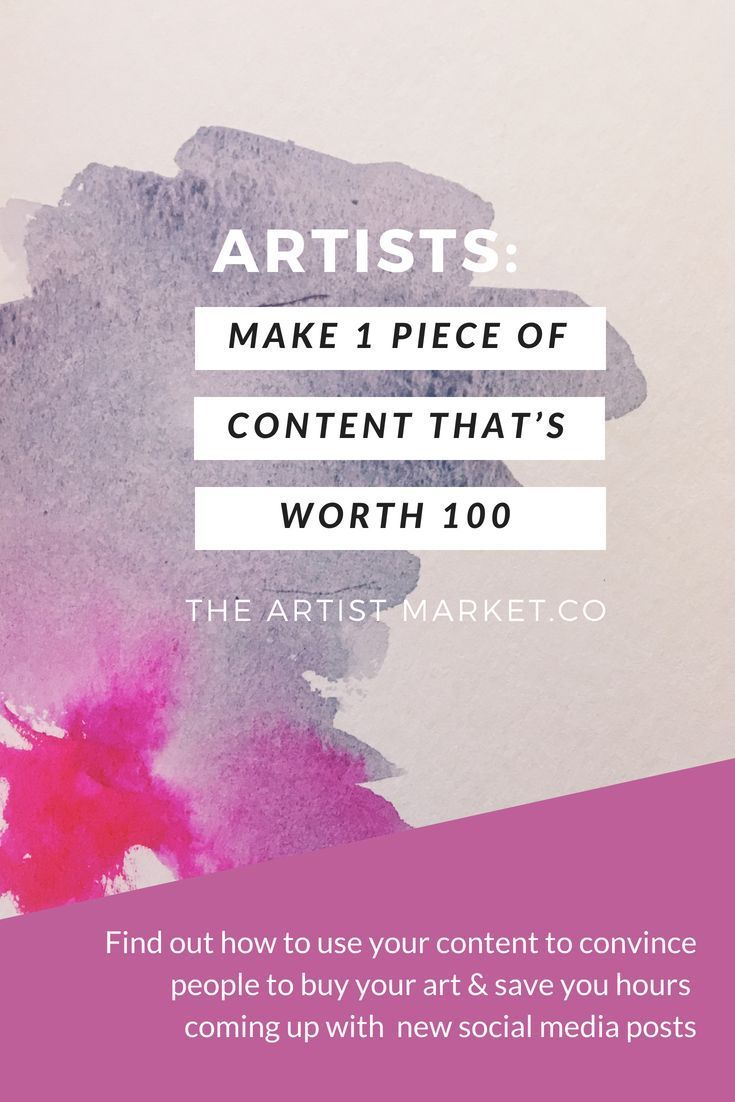 One Smart Post Is Worth 100 Content Marketing For Artists Selling Art Online Content Marketing Marketing