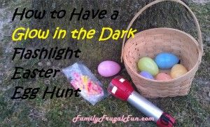 We've been having glow in the dark Easter Egg Hunts for years.... Its REALLY FUN & the kids just love it!