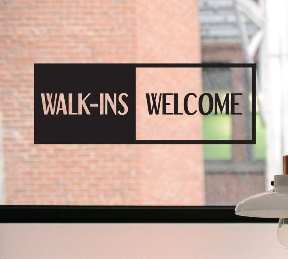 Walk ins welcome decal walk ins welcome sign walk ins welcome sticker business decal window sticker door decal window decal sign