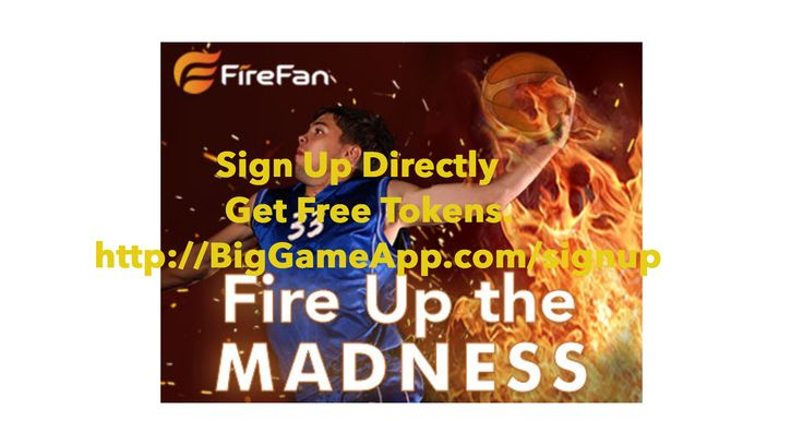 MARCH MADNESS. GET FIRED UP. FREE PHONE APP- FREE TOKENS- CLICK HERE NOW! http://biggameapp.com/signup