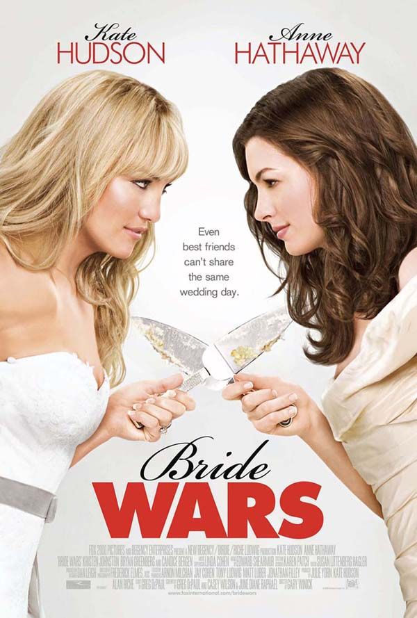 Bride wars - Two best friends become rivals when they schedule their respective weddings on the same day.
