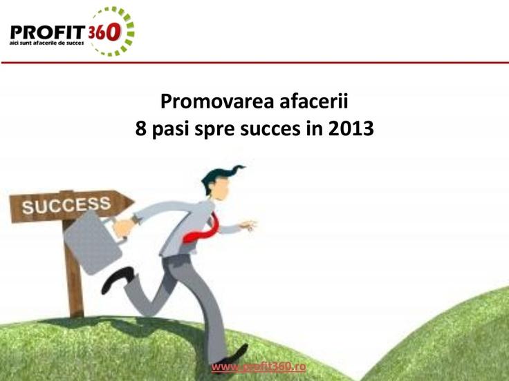 promovarea-afacerii-idei-pentru-2013-16824428 by Portal Cursuri via Slideshare