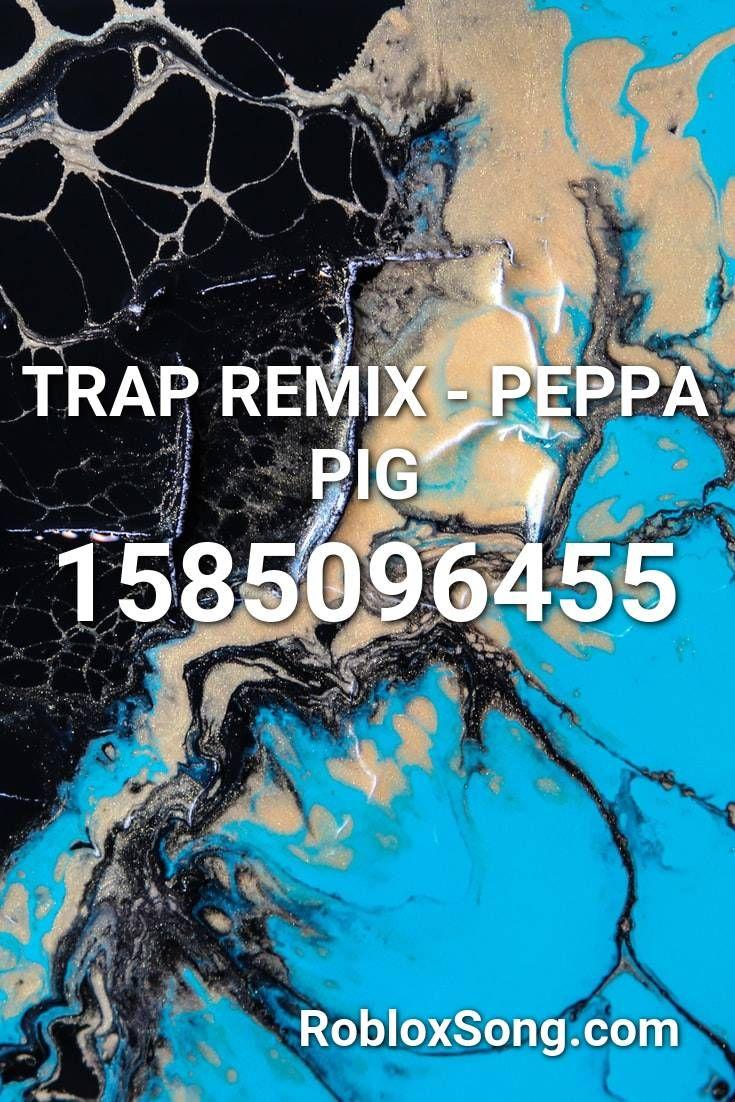peppa pig remix roblox id