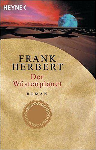 Der Wüstenplanet. Roman: Amazon.de: Frank Herbert, Ronald M. Hahn: Bücher