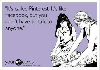 Pinterest: it's Facebook for the socially awkward design nerd in all of us.