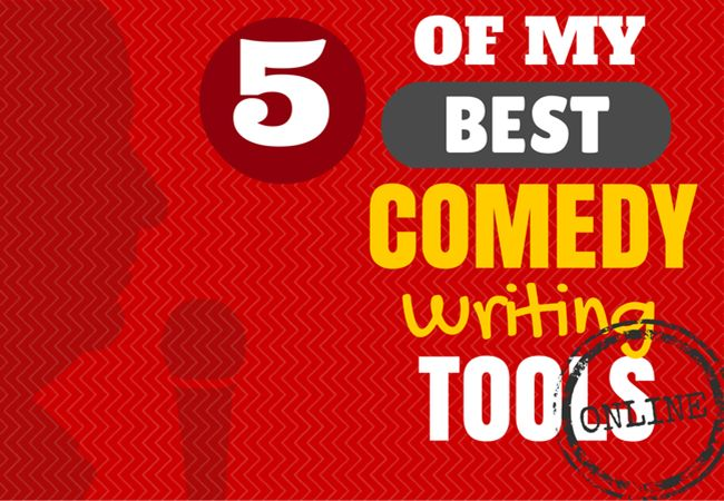 5 Of My Best Comedy Writing Tools Online